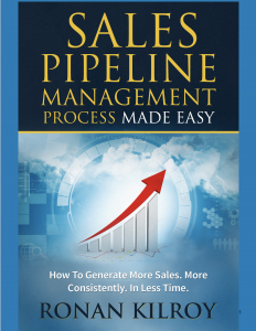 sales infrastructure, sales process design, sales process implementation, sales forecasting, sales pipeline management, sales opportunity management, sales enablement, sales operating system, sales playbook design